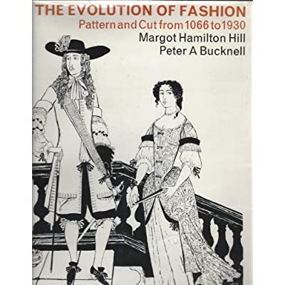 The Evolution of Fashion - Pattern and Cut from 1066 to 1930