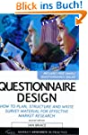 Questionnaire Design: How to Plan, St...