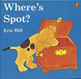 Where's Spot? (Picture Puffin - Lift-the-flap book) Eric Hill