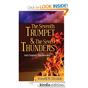 The Seventh Trumpet and the Seven Thunders (God's Prophetic Plan Revealed)