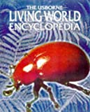 img - for Living World Encyclopedia (Usborne Encyclopedia) book / textbook / text book