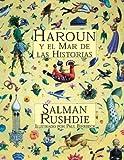Harun y El Mar de Las Historias (Spanish Edition)