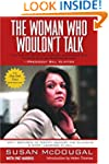The Woman Who Wouldn't Talk: Why I Re...
