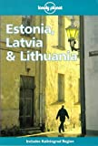 Lonely Planet Estonia, Latvia & Lithuania (Serial) (0864424167) by Noble, John