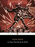 img - for Ten Days That Shook the World (Penguin Classics) book / textbook / text book