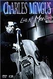 echange, troc Charles Mingus : Live At Montreux