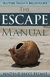 Happier Than A Billionaire: The Escape Manual