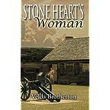 Stone Heart's Woman ~ Velda Brotherton