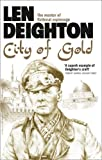 City of Gold (0007385846) by Deighton, Len
