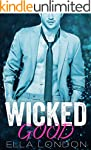 Wicked Good (The Billionaire's Fake F...