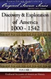 Discovery & Exploration of America: 1000 - 1542 (Original Source Series) (Volume 1)