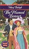 The Plumed Bonnet (Signet Regency Romance) (0451190513) by Balogh, Mary