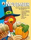 img - for November: Full-Color Monthly Activities for Grades 1-3 book / textbook / text book