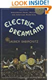 Electric Dreamland: Amusement Parks, Movies, and American Modernity (Film and Culture Series)
