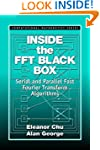 Inside the FFT Black Box: Serial and...