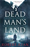 Dead Man's Land by Robert Ryan