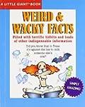 Weird & Wacky Facts (Little Giant Book)
