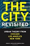 The City, Revisited: Urban Theory fro...