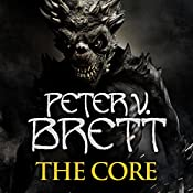 The Core: The Demon Cycle, Book 5 | Peter V. Brett