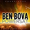 Powersat: The Grand Tour Series Audiobook by Ben Bova Narrated by Stefan Rudnicki