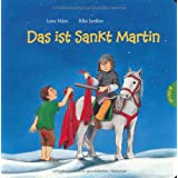 Das ist Sankt Martinvon &#34;Lene Mrz&#34;