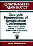 img - for Operads: Proceedings of Renaissance Conferences: Special Session and International Conference on Moduli Spaces, Operads, and Representation ... 1995/May-June 199 (Contemporary Mathematics) book / textbook / text book