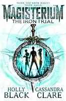 Magisterium: The Iron Trial (Magisterium 1)