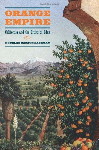 Orange Empire: California And The Fruits Of Eden front-1040149