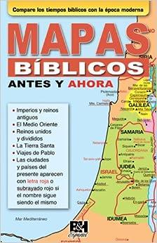 Mapas biblicos antes y ahora (Coleccion Temas de Fe) (Spanish Edition