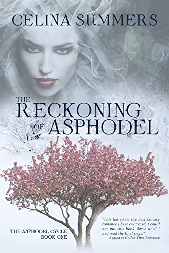 The Reckoning of Asphodel by Celina Summers