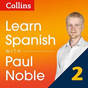 Collins Spanish with Paul Noble - Learn Spanish the Natural Way, Part 2 | [Paul Noble]
