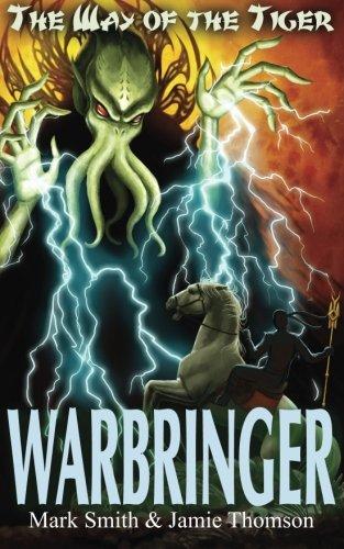 Warbringer! (Way of the Tiger) (Volume 5)