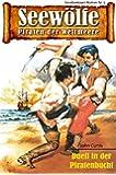 Seew�lfe - Piraten der Weltmeere 5: Duell in der Piratenbucht