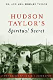 img - for Hudson Taylor's Spiritual Secret (Hendrickson Classic Biographies) book / textbook / text book