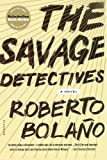img - for The Savage Detectives: A Novel book / textbook / text book