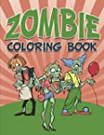 Zombie Coloring Book: Coloring Books...