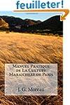 Manuel Pratique de La Culture Maraich...