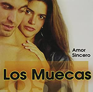 Los Muecas - Amor Sincero - Amazon.com Music