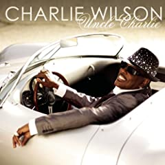 Charlie Wilson - 'Uncle Charlie'