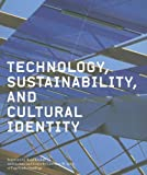 Technology, Sustainability, and Cultural Identity