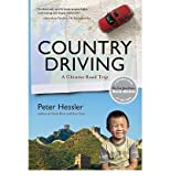 Country Driving: A Chinese Road TripCOUNTRY DRIVING: A CHINESE ROAD TRIP by Hessler, Peter (Author) on Feb-08-2011 Paperback