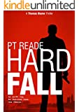 Hard Fall: A gripping, noir detective thriller (Book 1 - Thomas Blume series of Hard-Boiled Mysteries) (Hard Boiled Detective Fiction, Hard Boiled Thriller)