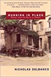 Running in Place: Scenes from the South of France (0802138098) by Delbanco, Nicholas