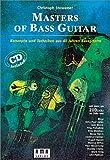 Masters of Bass Guitar. Mit CD: Konzepte und Techniken aus 40 Jahren Bassgitarre. Mit mehr als 200 Licks