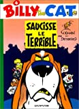 echange, troc  - Billy the Cat, tome 4 : Saucisse le terrible