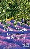 """Afficher """"Le Bonheur en Provence"""""""