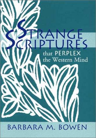 Strange Scriptures, BARBARA M. BOWEN
