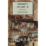 Diderot on Art, Volume II: The Salon of 1767: Salon of 1767 v. 2by Denis Diderot