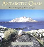 Antarctic Oasis: Under the Spell of South Georgia