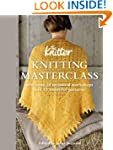 Knitting Masterclass: with Over 20 Te...